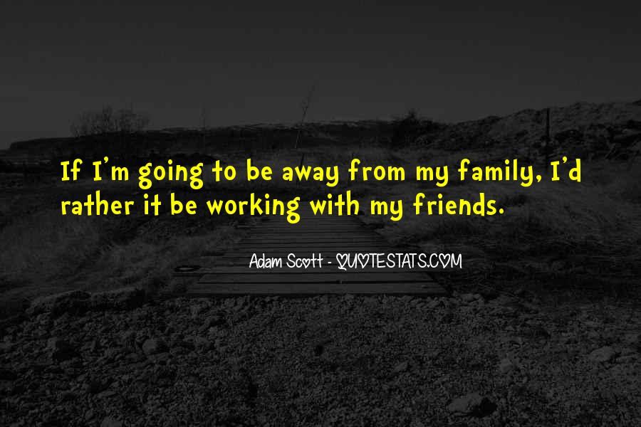Quotes About Friends That Are Like Family #130287