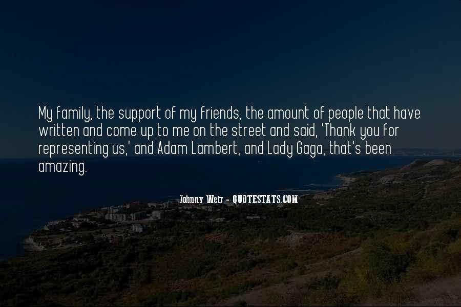 Quotes About Friends That Are Like Family #18816