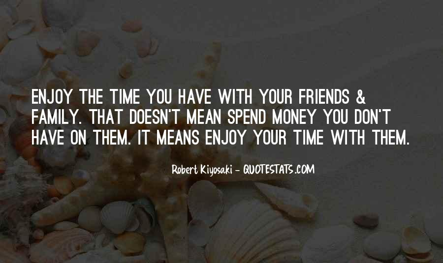 Quotes About Friends That Are Like Family #39574