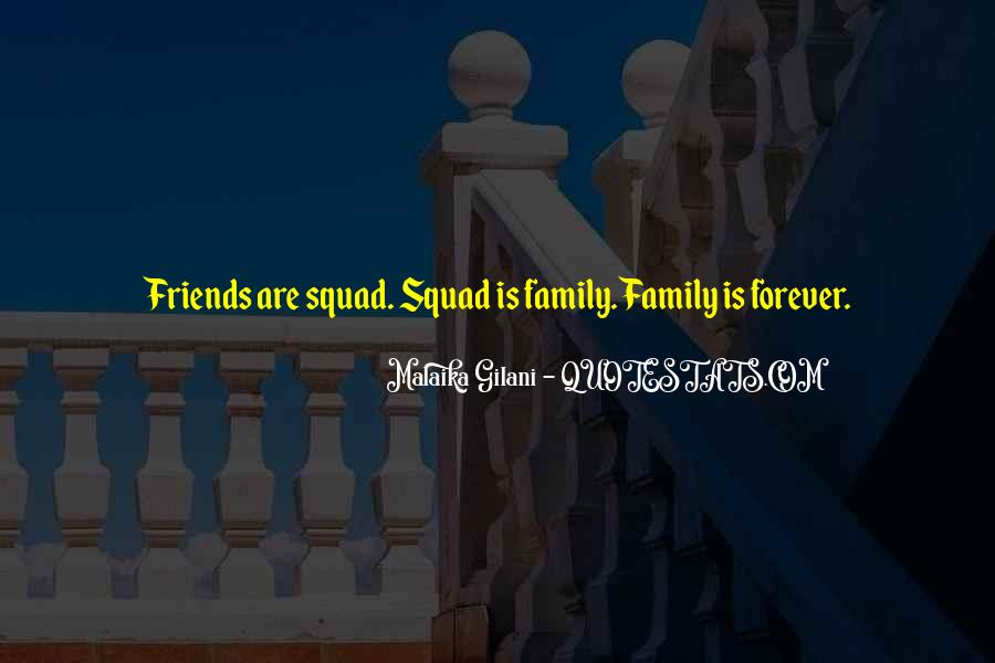 Quotes About Friends That Are Like Family #89925
