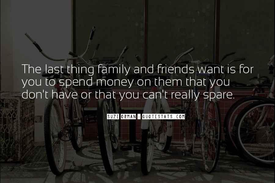 Quotes About Friends That Are Like Family #96150