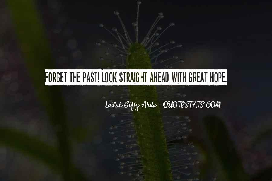 Quotes About Looking Ahead In Life #140934