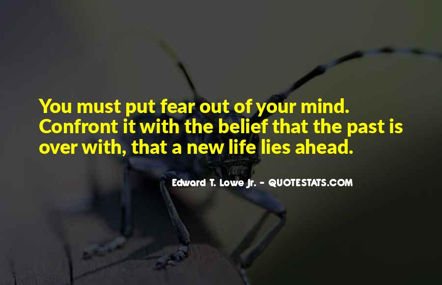 Quotes About Looking Ahead In Life #158971
