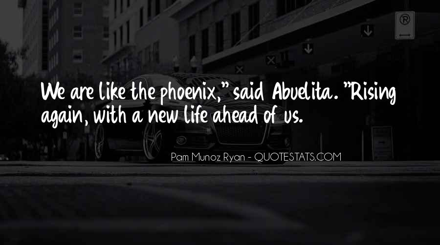 Quotes About Looking Ahead In Life #168128