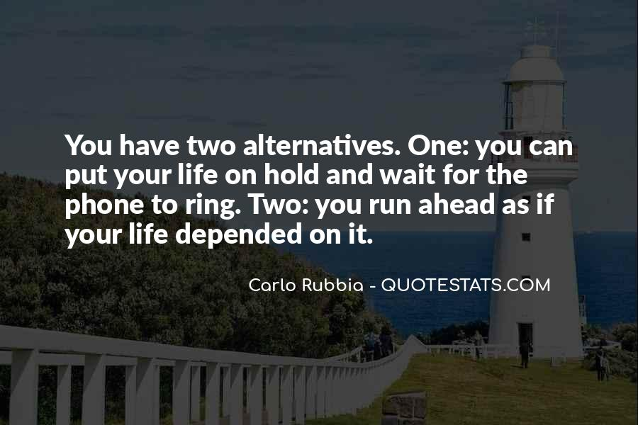 Quotes About Looking Ahead In Life #249170
