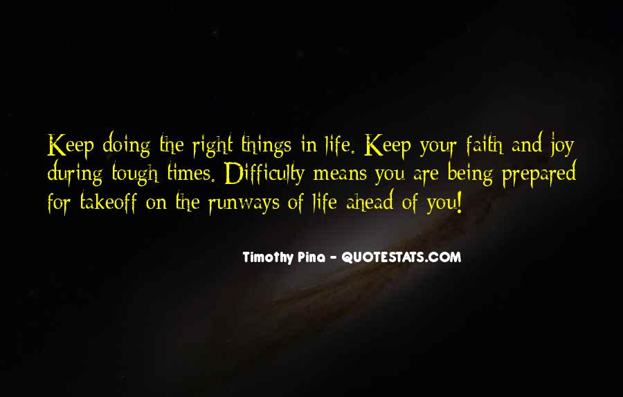 Quotes About Looking Ahead In Life #276841