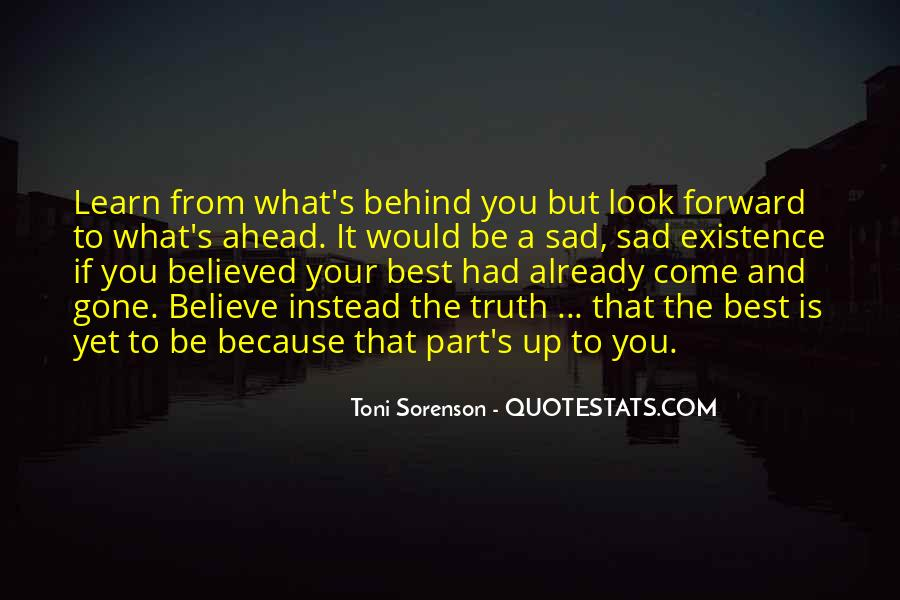 Quotes About Looking Ahead In Life #302759