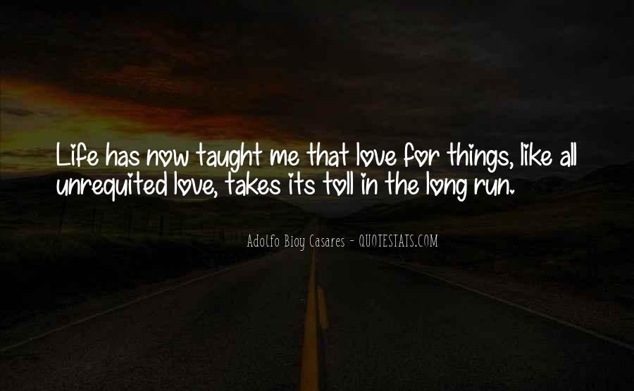 Quotes About Unrequited Life #1164207