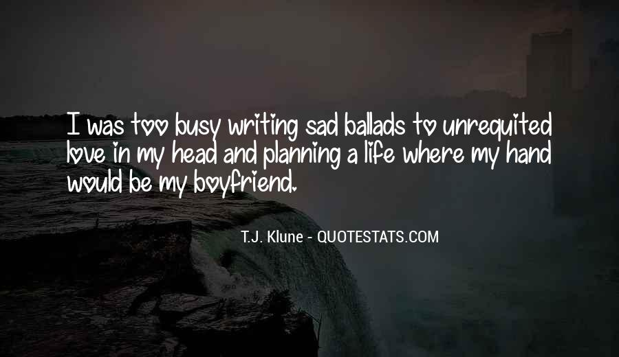Quotes About Unrequited Life #468611