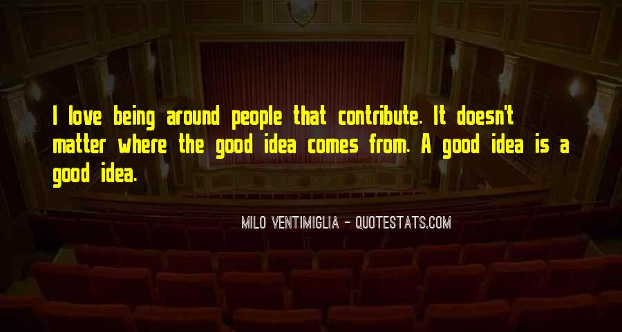 Quotes About Being Good #15760