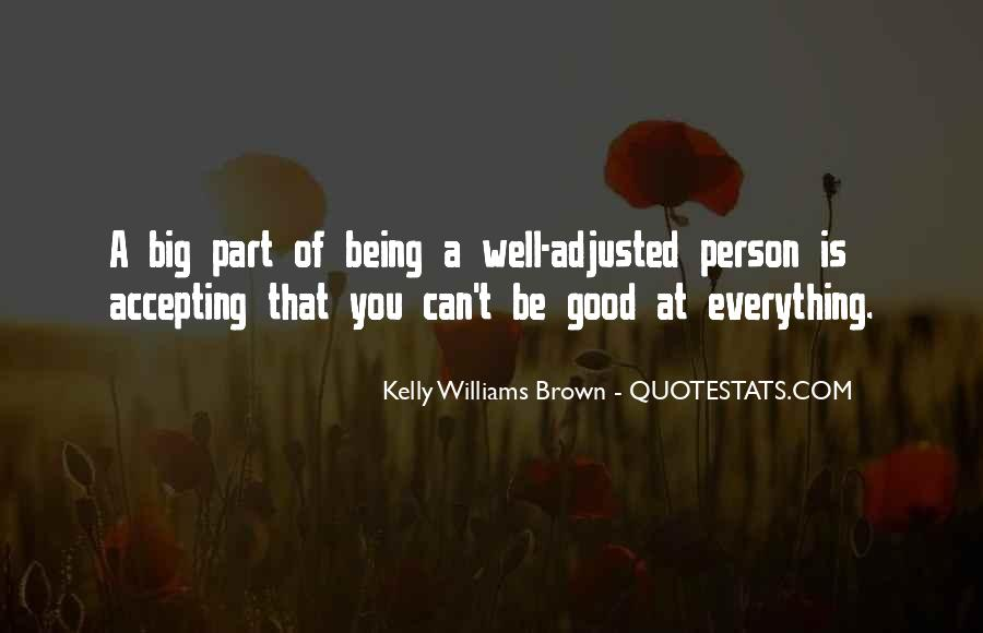 Quotes About Being Good #18433