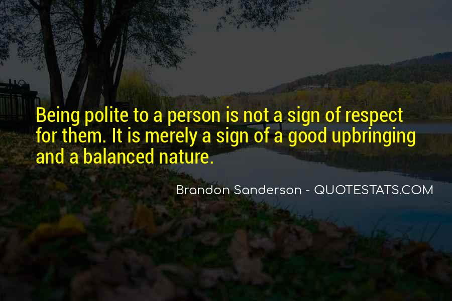 Quotes About Being Good #33696