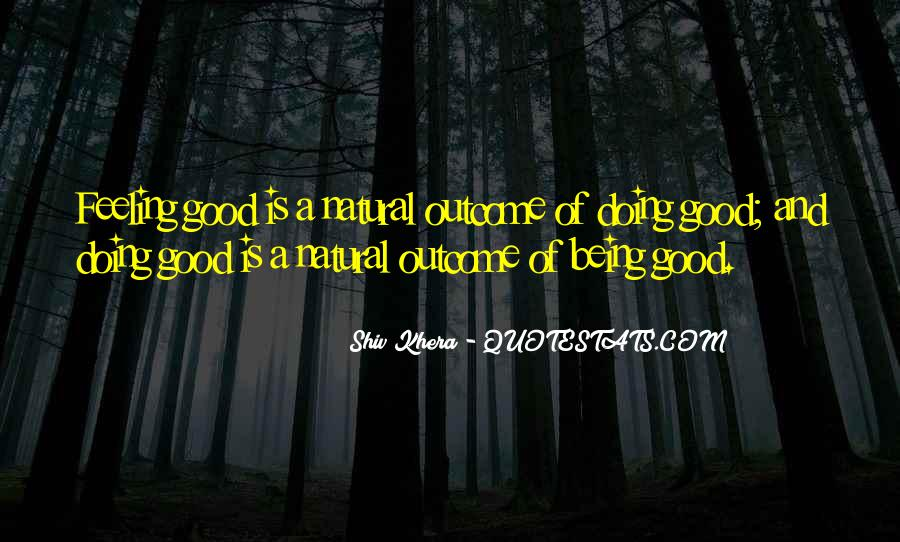 Quotes About Being Good #38468