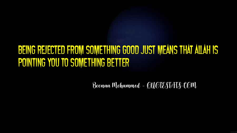 Quotes About Being Good #40846