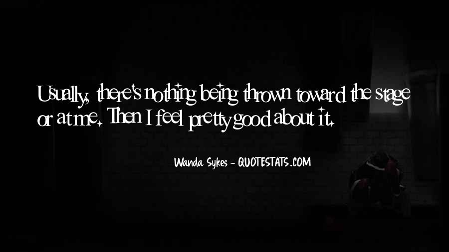 Quotes About Being Good #41801