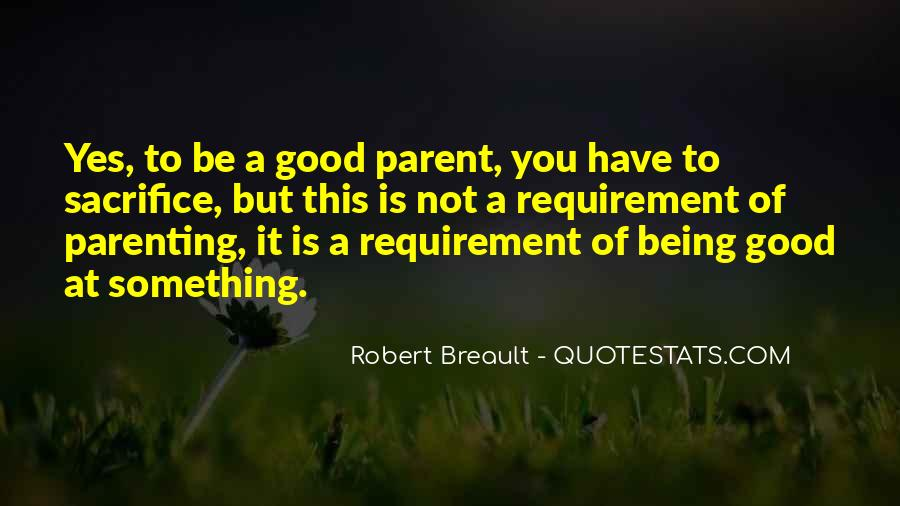 Quotes About Being Good #43996