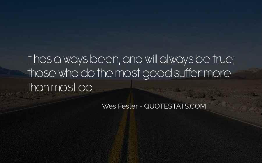 Quotes About Being Good #46027