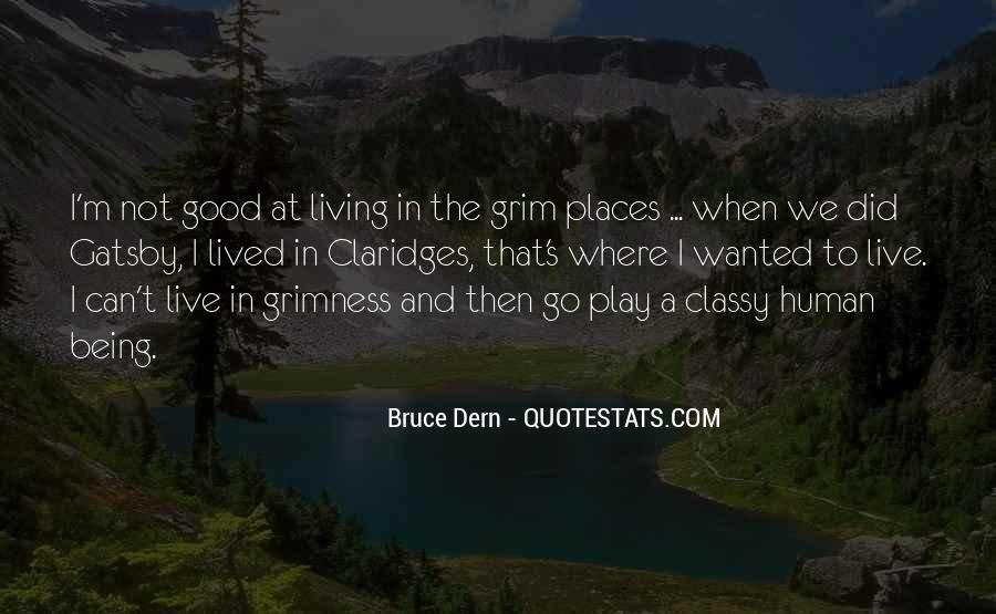 Quotes About Being Good #7455