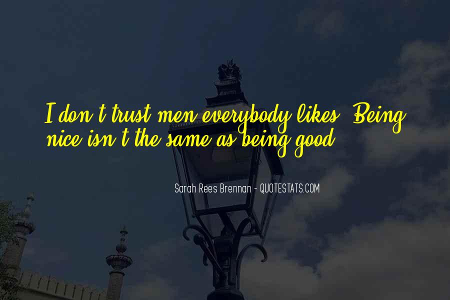Quotes About Being Good #8932