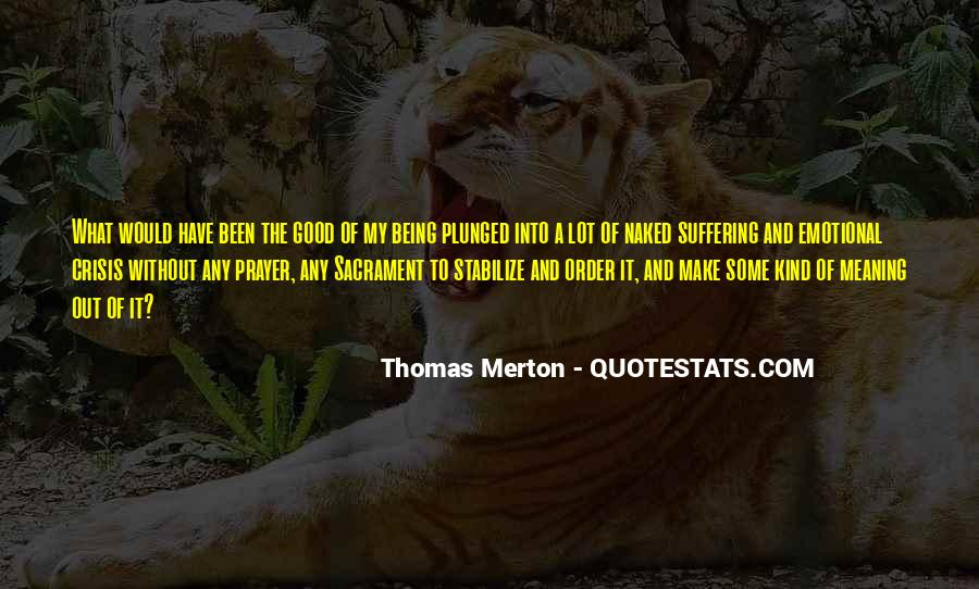 Quotes About Being Good #8942