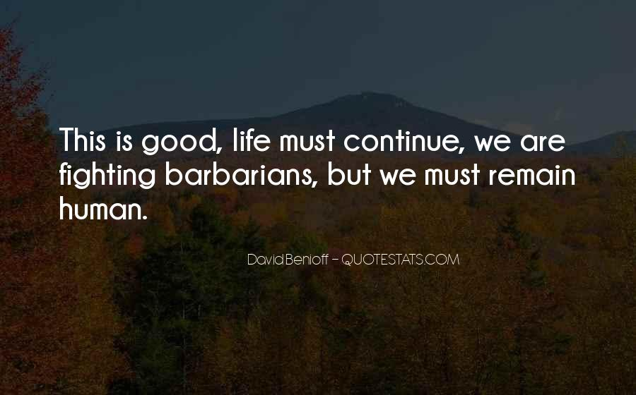 Quotes About Being Good #9599