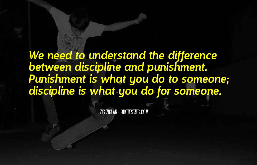 Quotes About Discipline And Punishment #894805