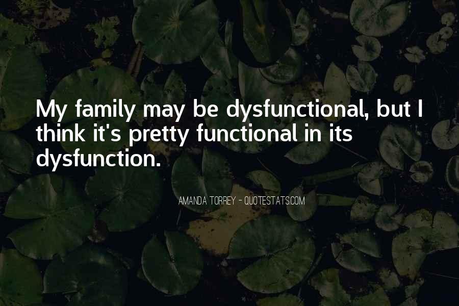 Quotes About Family Dysfunction #1109589