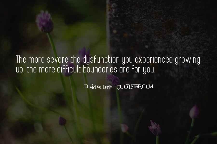 Quotes About Family Dysfunction #214139