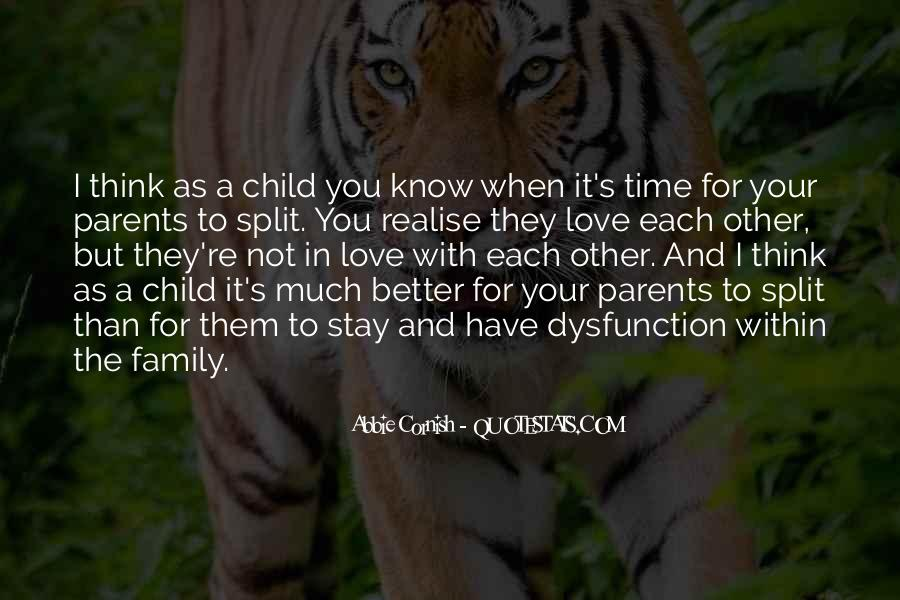 Quotes About Family Dysfunction #471707