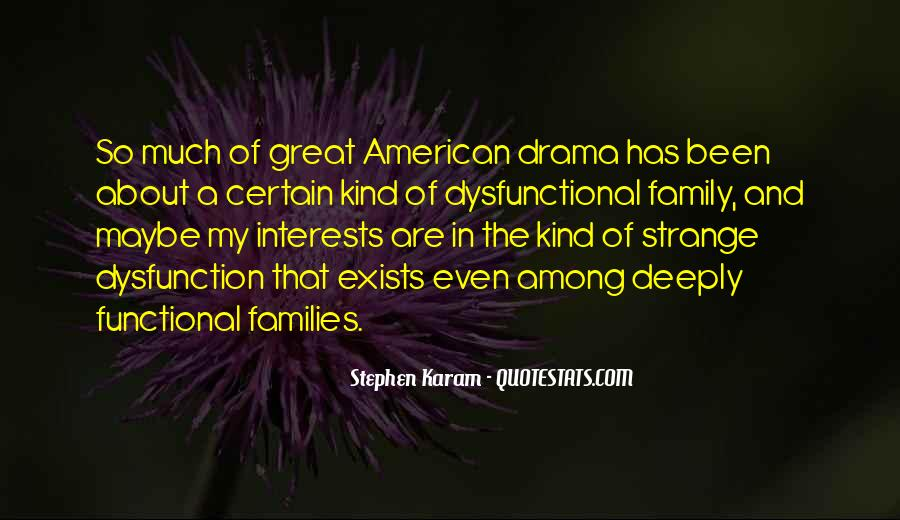Quotes About Family Dysfunction #555658