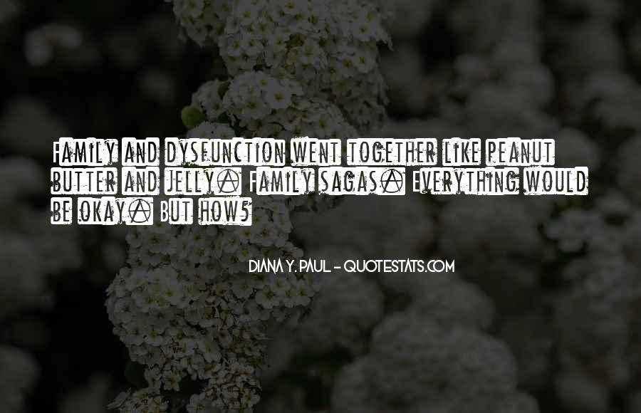 Quotes About Family Dysfunction #757211