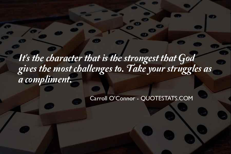 Quotes About God Giving Us Challenges #1578857