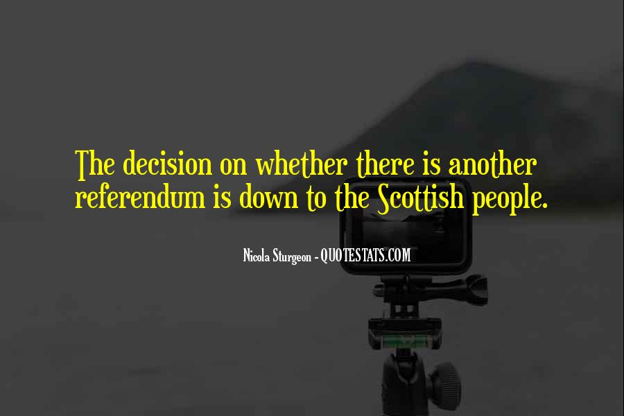 Quotes About The Scottish Referendum #1632296