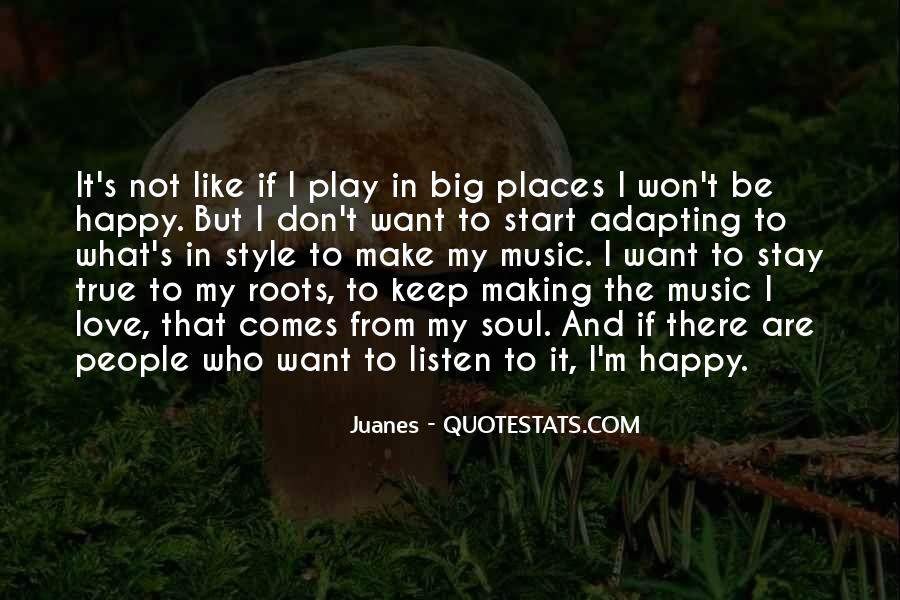 Quotes About Music Making You Happy #1039696