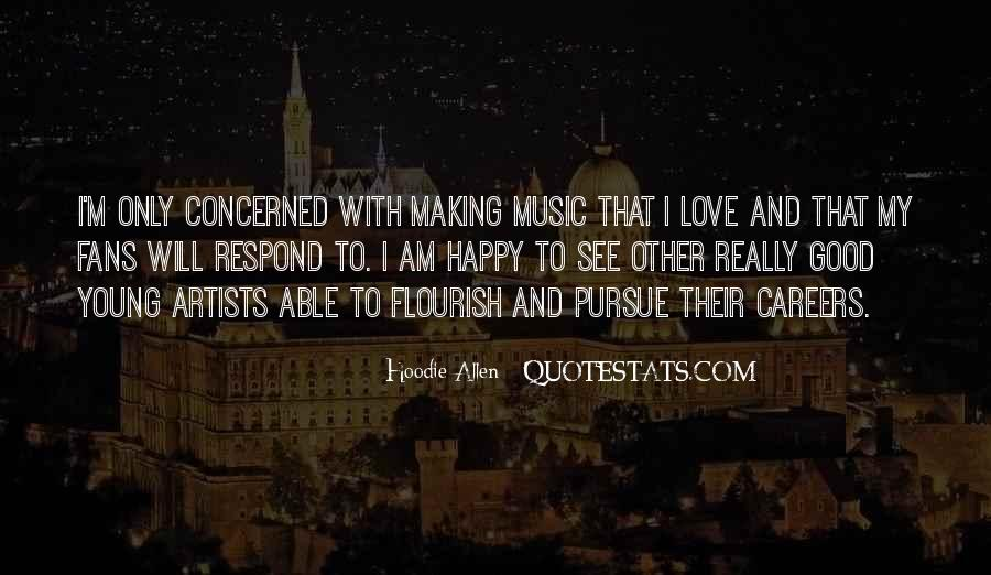 Quotes About Music Making You Happy #1078248