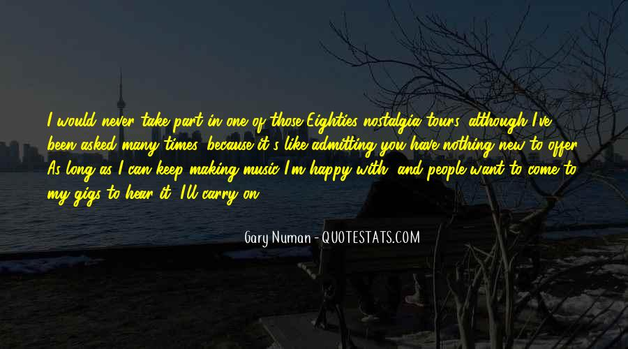 Quotes About Music Making You Happy #1127671