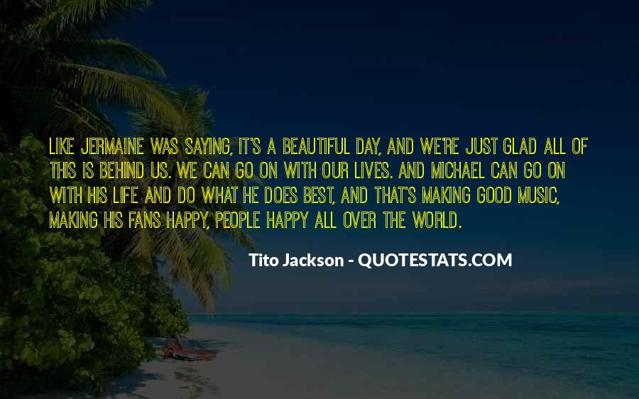 Quotes About Music Making You Happy #1437021