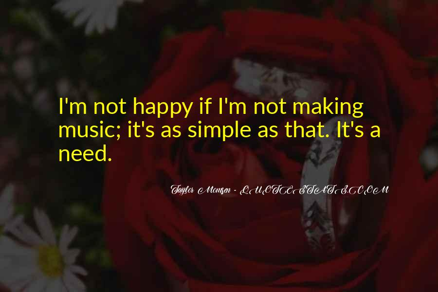 Quotes About Music Making You Happy #1633035