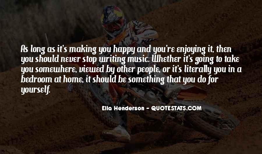 Quotes About Music Making You Happy #1681058