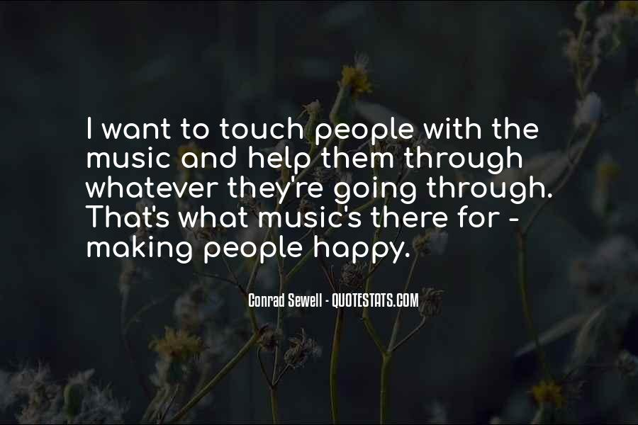 Quotes About Music Making You Happy #1832022