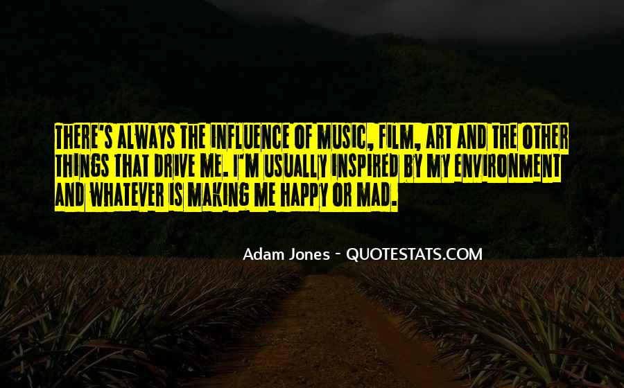 Quotes About Music Making You Happy #426701