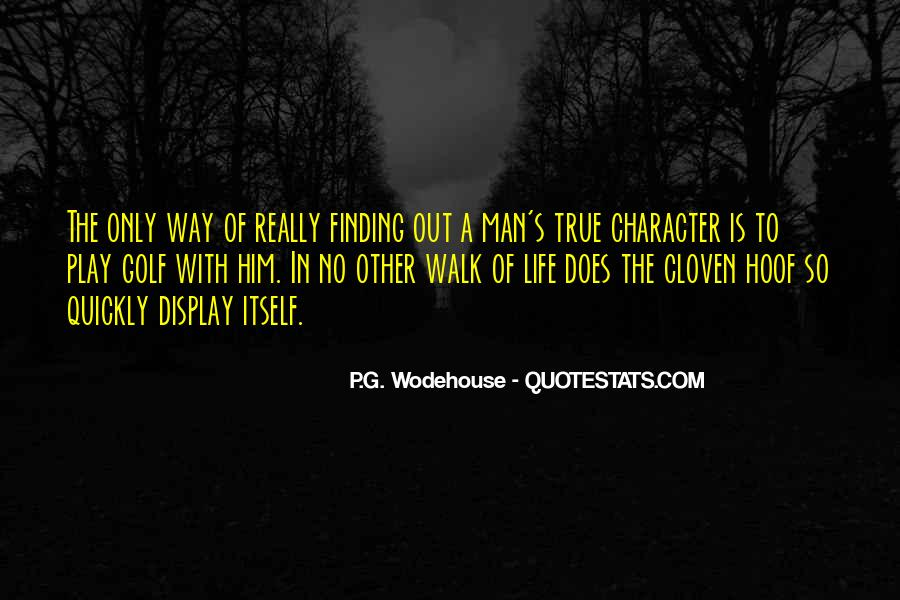 Quotes About Finding A True Man #165398