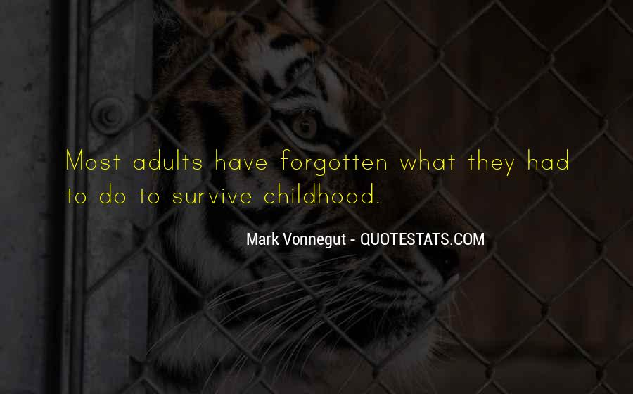 Quotes About Forgotten Childhood #392005