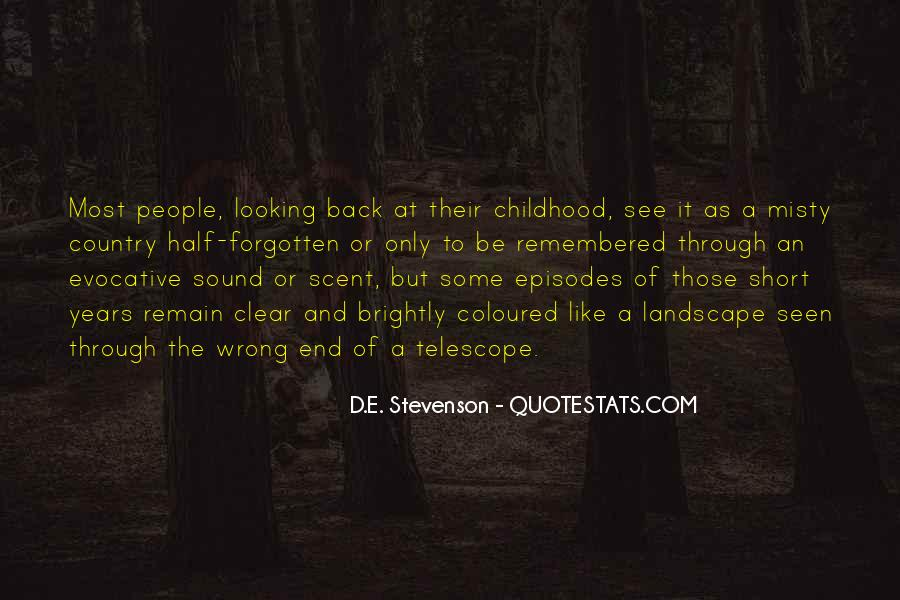 Quotes About Forgotten Childhood #424393