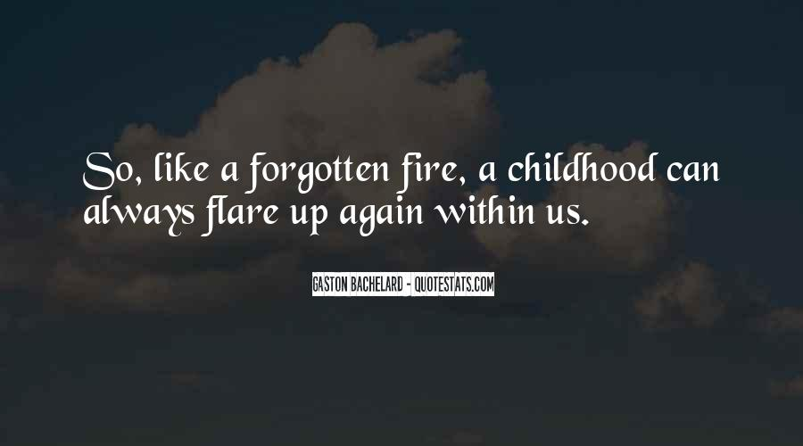 Quotes About Forgotten Childhood #535546