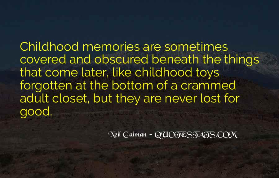Quotes About Forgotten Childhood #727825