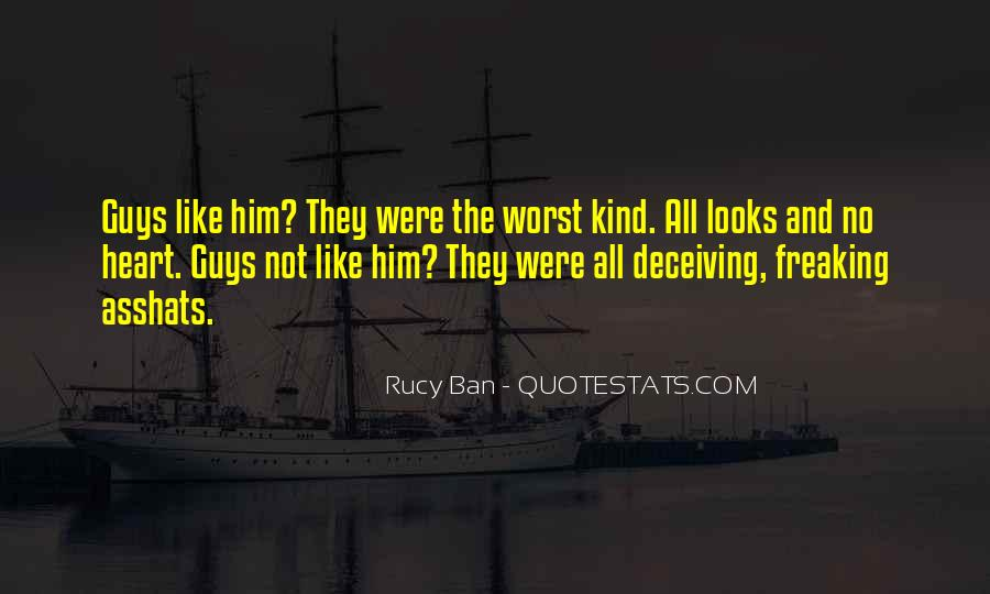 Quotes About Deceiving The One You Love #1604999