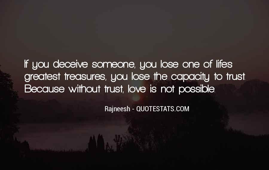 Quotes About Deceiving The One You Love #1679784