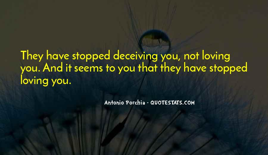 Quotes About Deceiving The One You Love #269647