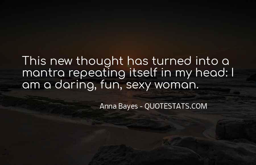 Quotes About Daring Woman #1000242